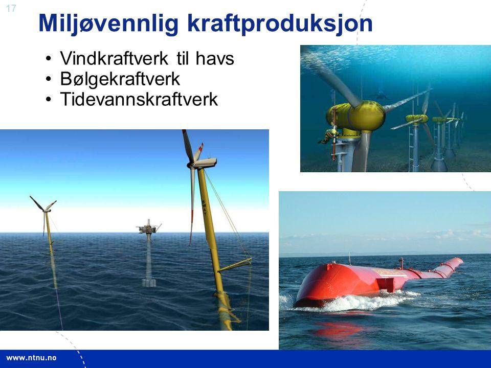 Miljøvennlig kraftproduksjon