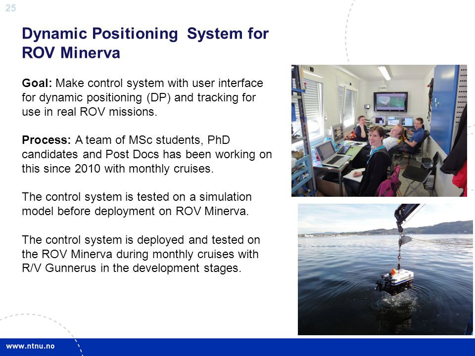 Dynamic Positioning System for ROV Minerva