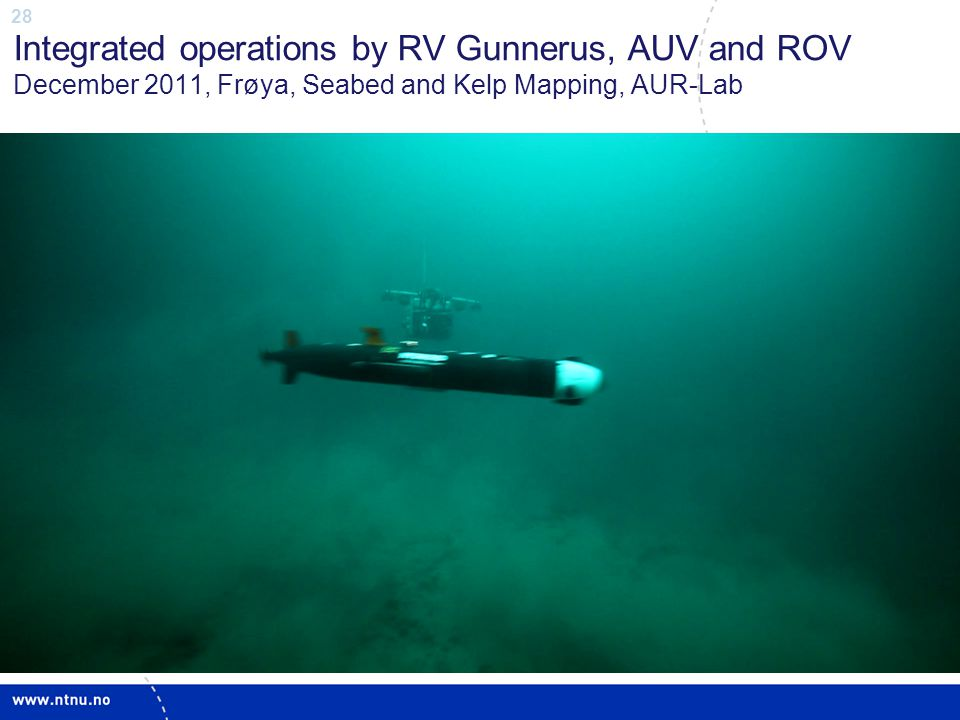 Integrated operations by RV Gunnerus, AUV and ROV December 2011, Frøya, Seabed and Kelp Mapping, AUR-Lab