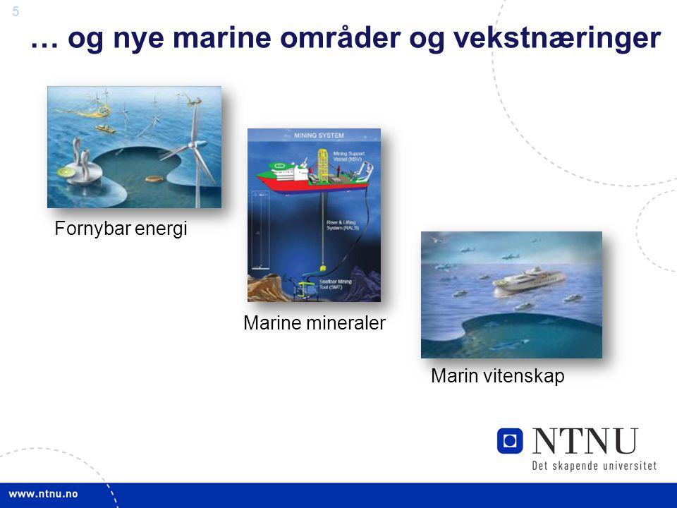 … og nye marine områder og vekstnæringer