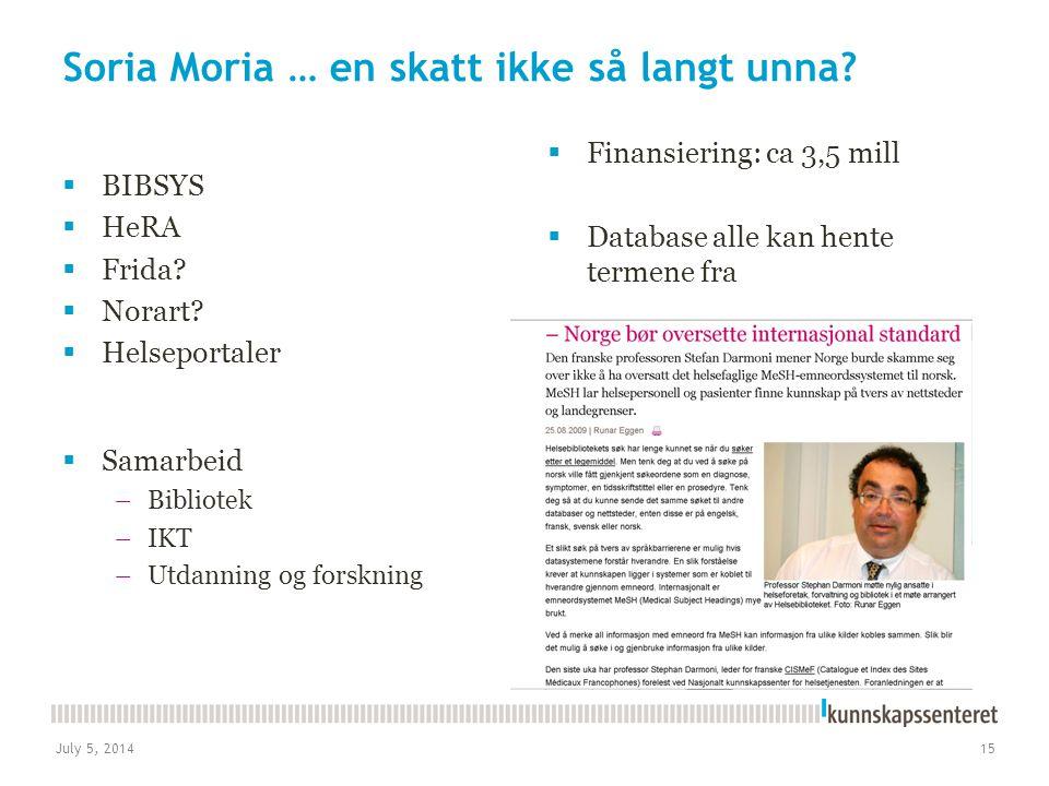 Soria Moria … en skatt ikke så langt unna