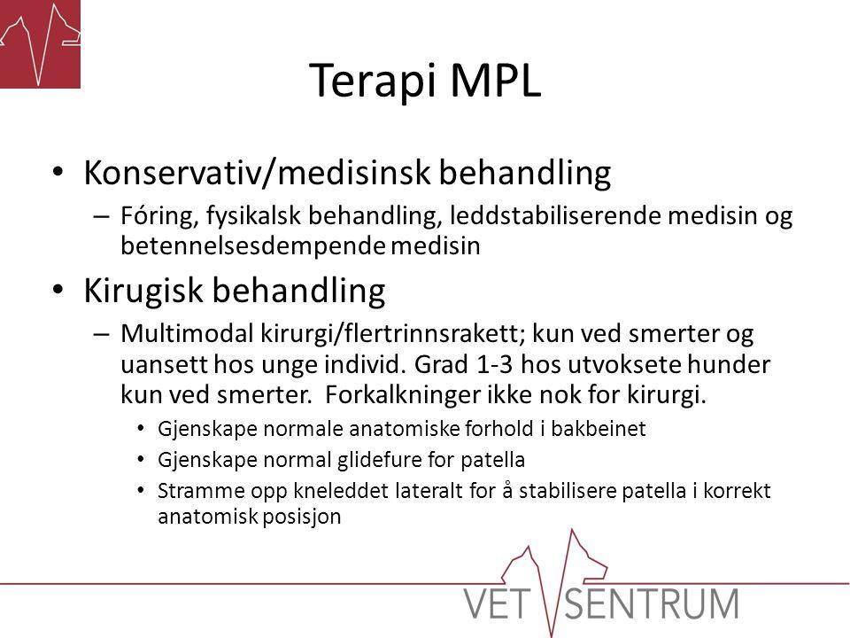 Terapi MPL Konservativ/medisinsk behandling Kirugisk behandling