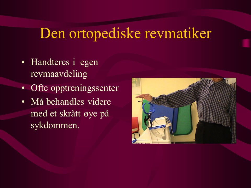 Den ortopediske revmatiker
