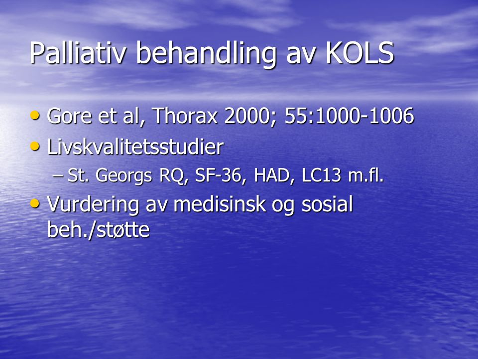 Palliativ behandling av KOLS