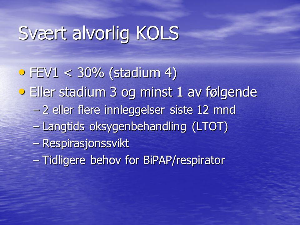 Svært alvorlig KOLS FEV1 < 30% (stadium 4)