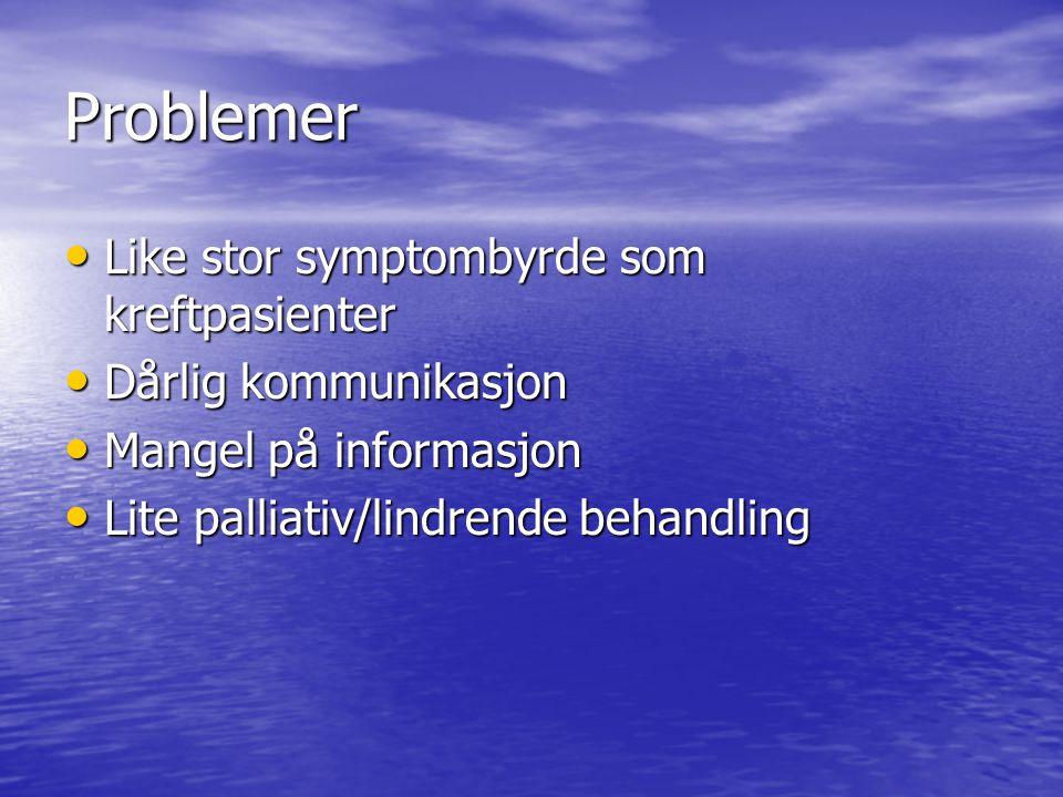 Problemer Like stor symptombyrde som kreftpasienter