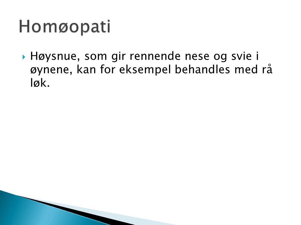Homøopati Høysnue, som gir rennende nese og svie i øynene, kan for eksempel behandles med rå løk.