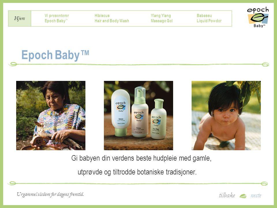 Epoch Baby™ Gi babyen din verdens beste hudpleie med gamle,