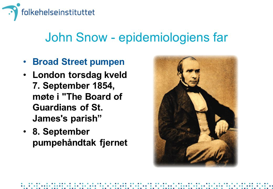 John Snow - epidemiologiens far