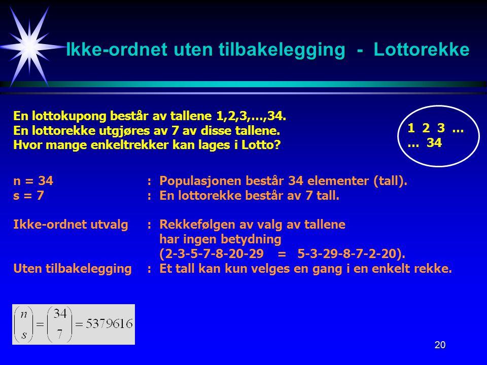 Ikke-ordnet uten tilbakelegging - Lottorekke