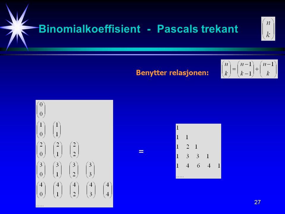Binomialkoeffisient - Pascals trekant