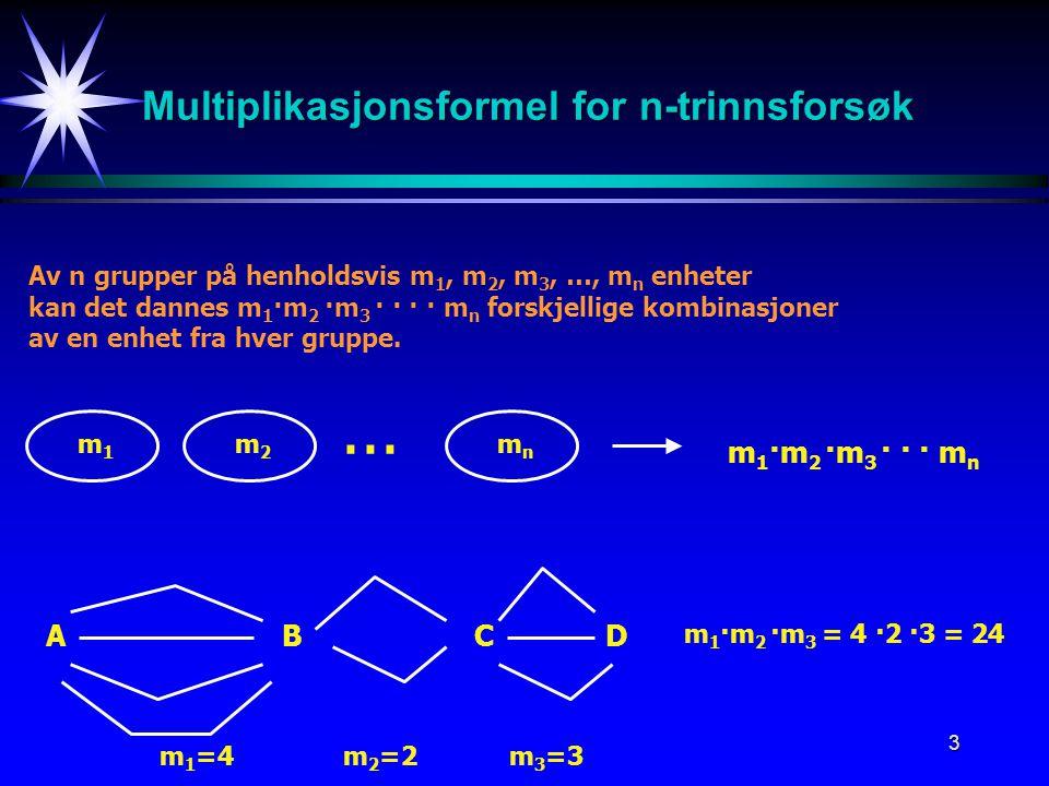 Multiplikasjonsformel for n-trinnsforsøk