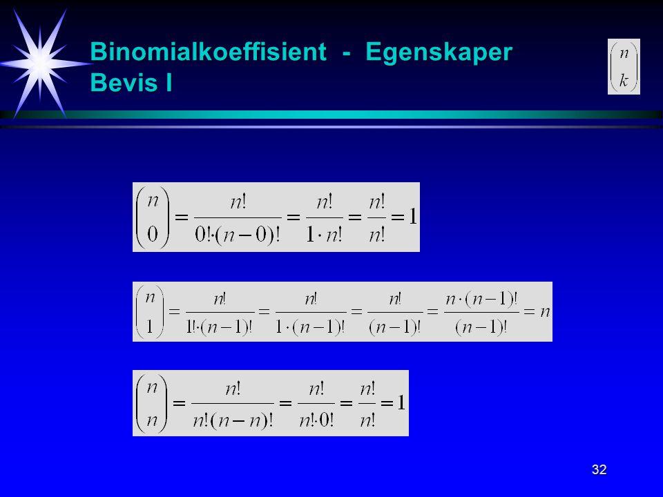 Binomialkoeffisient - Egenskaper Bevis I