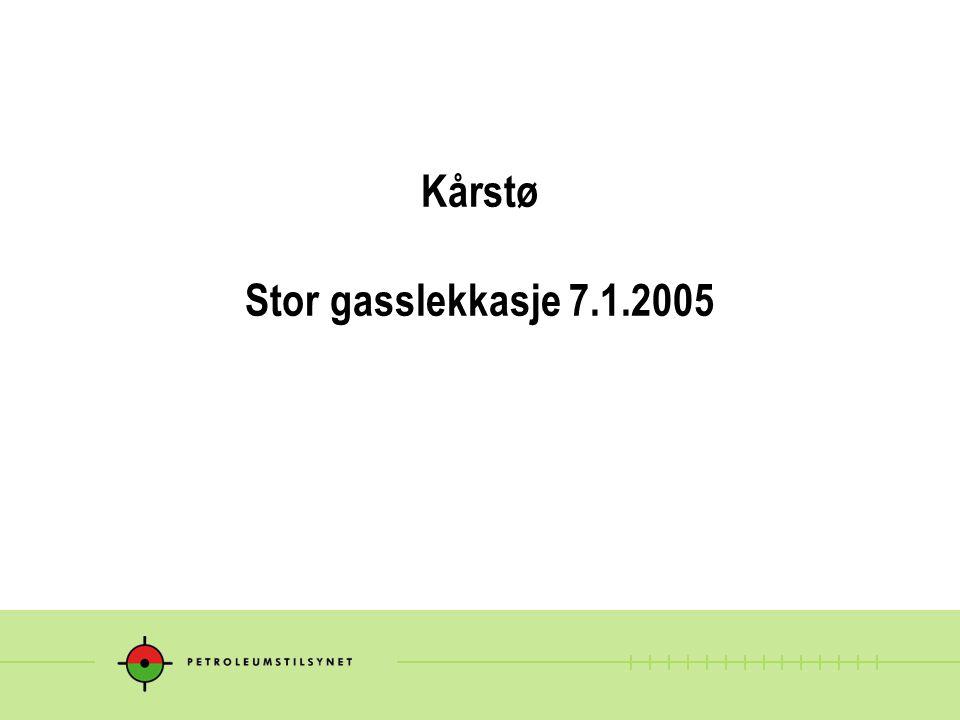 Kårstø Stor gasslekkasje 7.1.2005