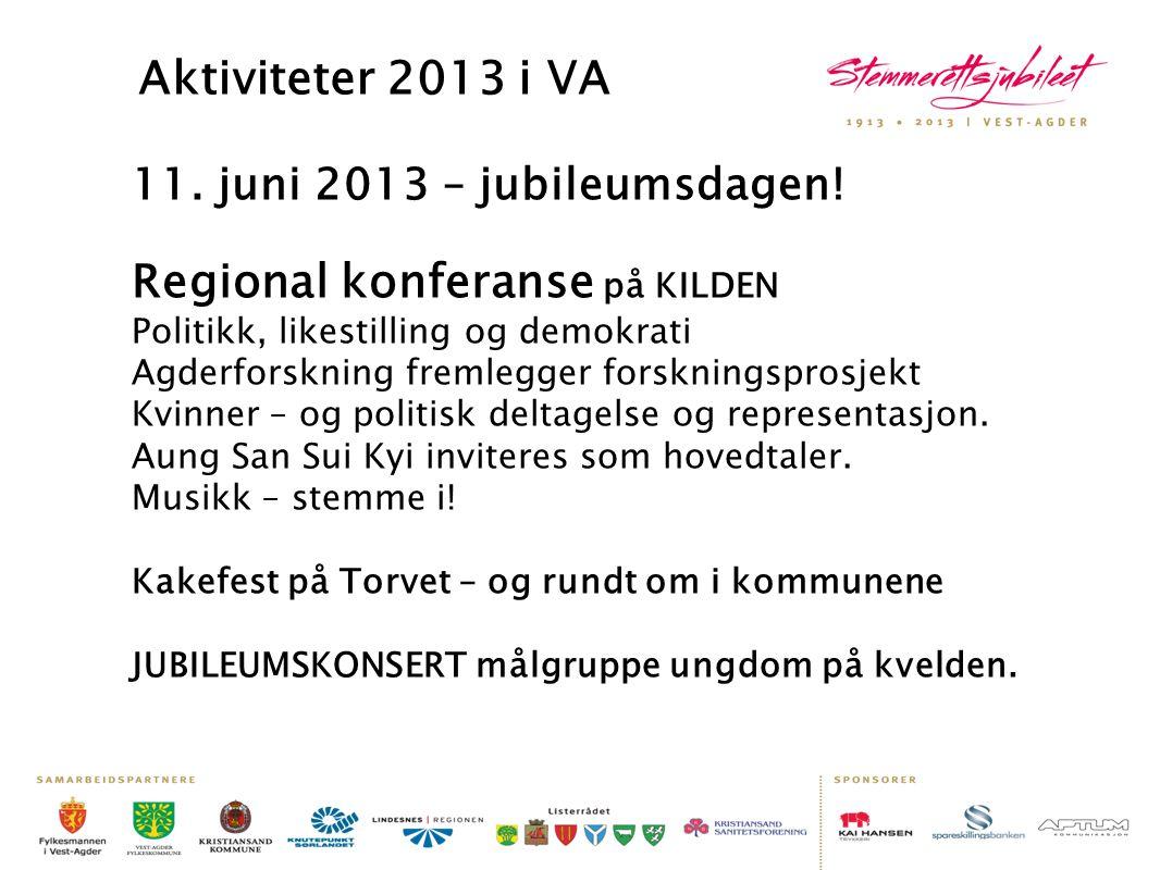 Aktiviteter 2013 i VA 11. juni 2013 – jubileumsdagen!