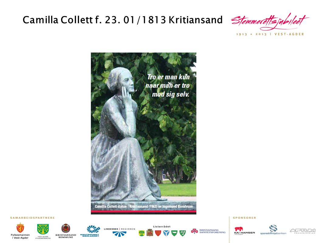 Camilla Collett f. 23. 01/1813 Kritiansand