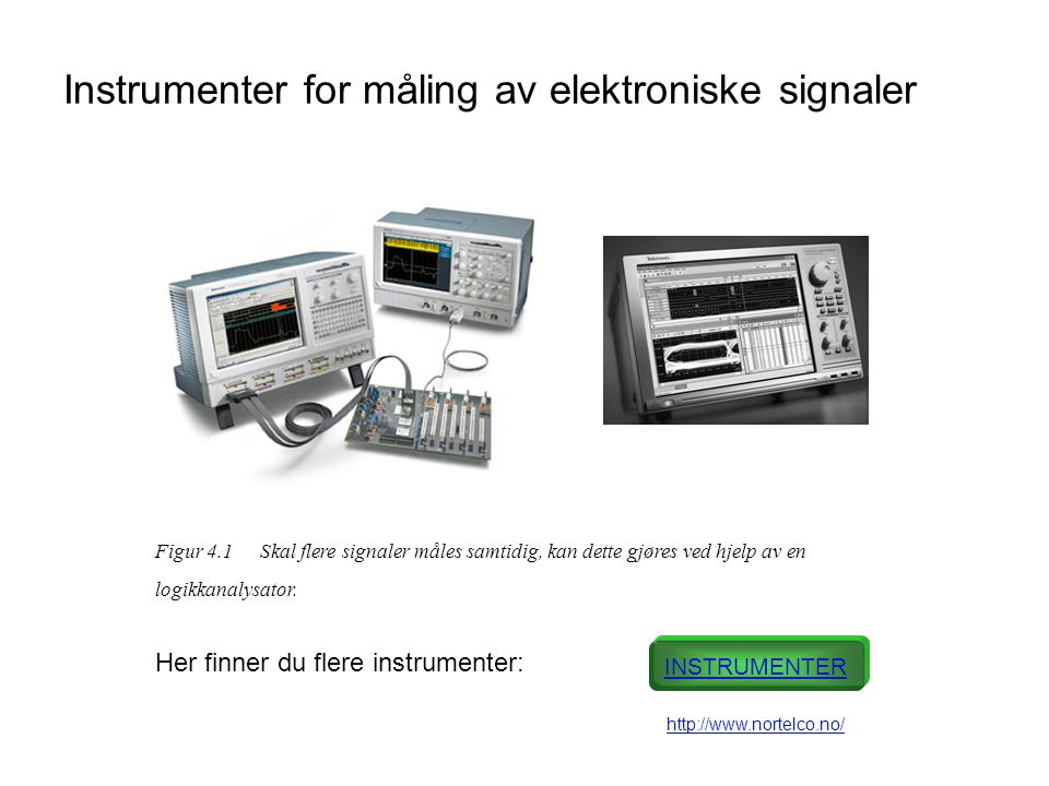 Instrumenter for måling av elektroniske signaler