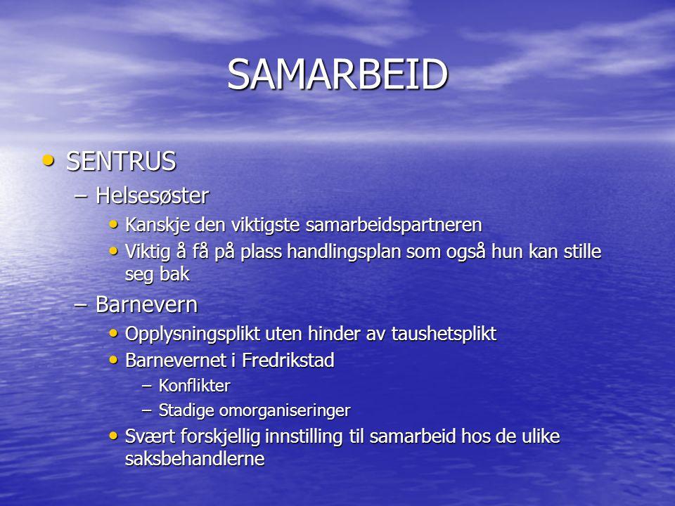 SAMARBEID SENTRUS Helsesøster Barnevern