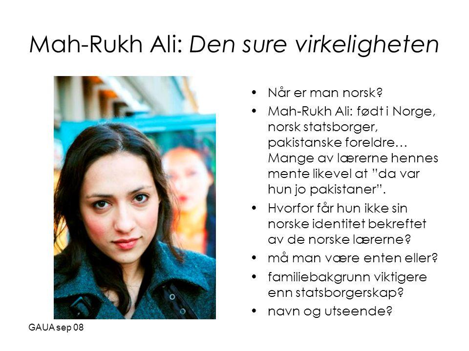 Mah-Rukh Ali: Den sure virkeligheten