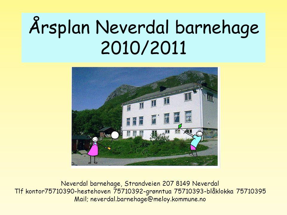 Årsplan Neverdal barnehage 2010/2011
