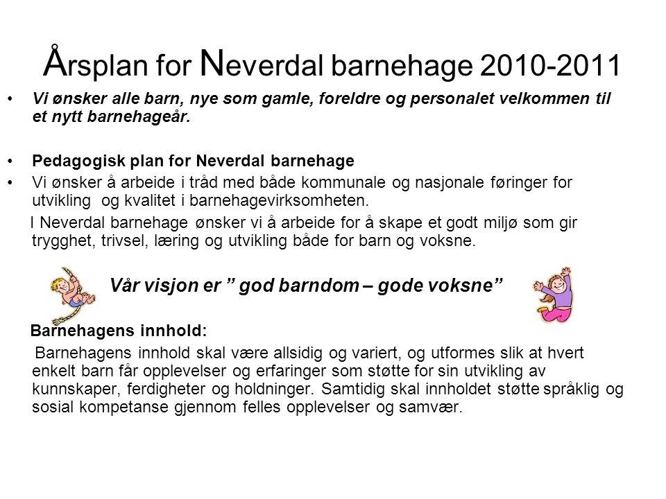 Årsplan for Neverdal barnehage 2010-2011