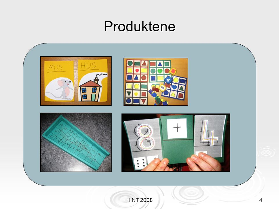 Produktene HiNT 2008