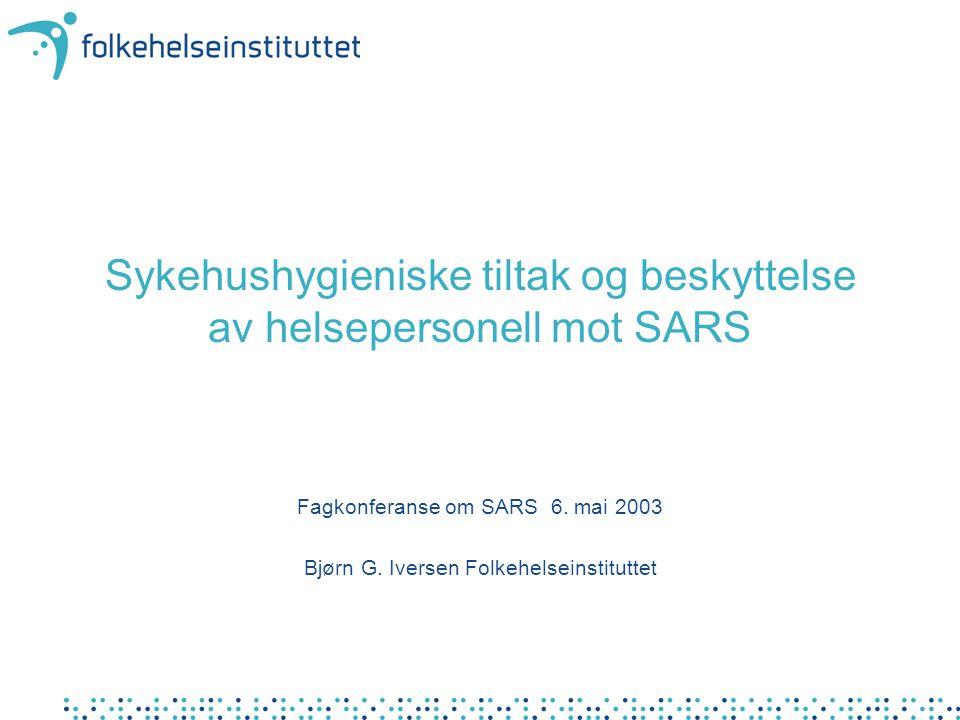 Sykehushygieniske tiltak og beskyttelse av helsepersonell mot SARS