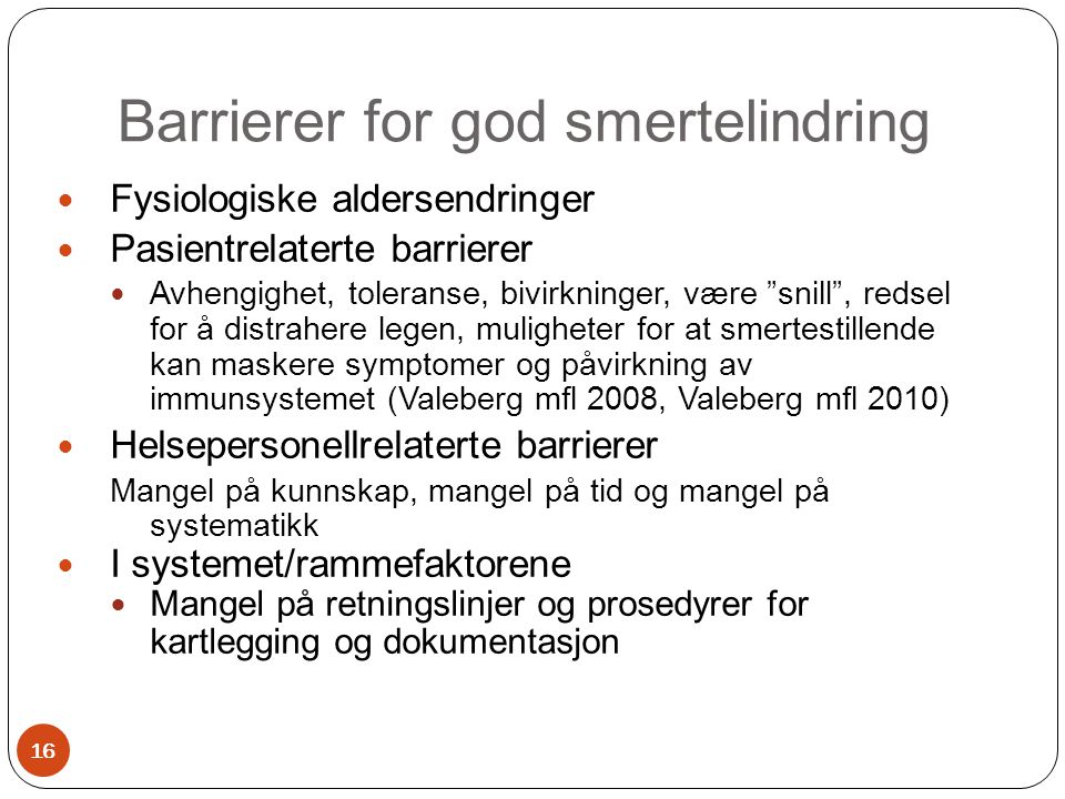 Barrierer for god smertelindring