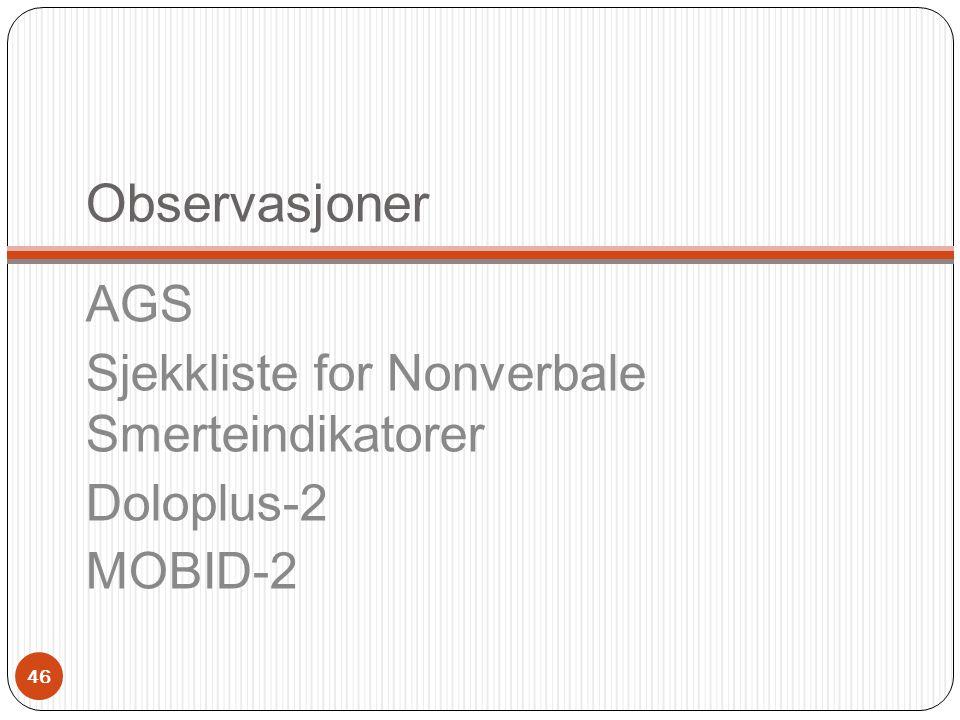 Observasjoner AGS Sjekkliste for Nonverbale Smerteindikatorer