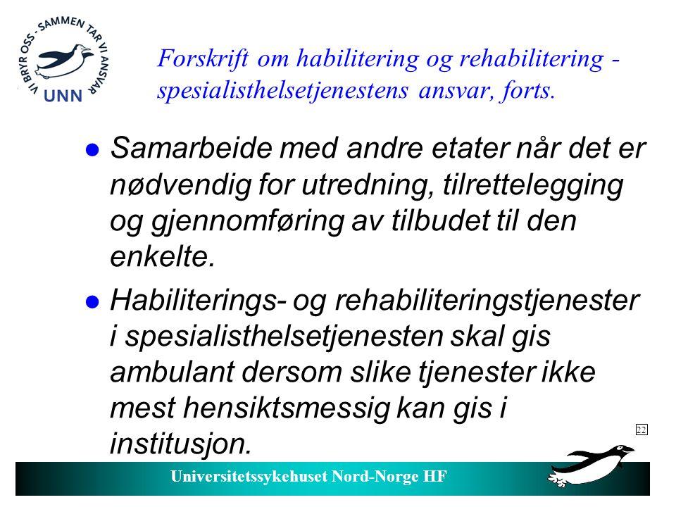 04.04.2017 Forskrift om habilitering og rehabilitering - spesialisthelsetjenestens ansvar, forts.