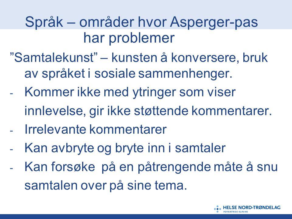 Språk – områder hvor Asperger-pas har problemer