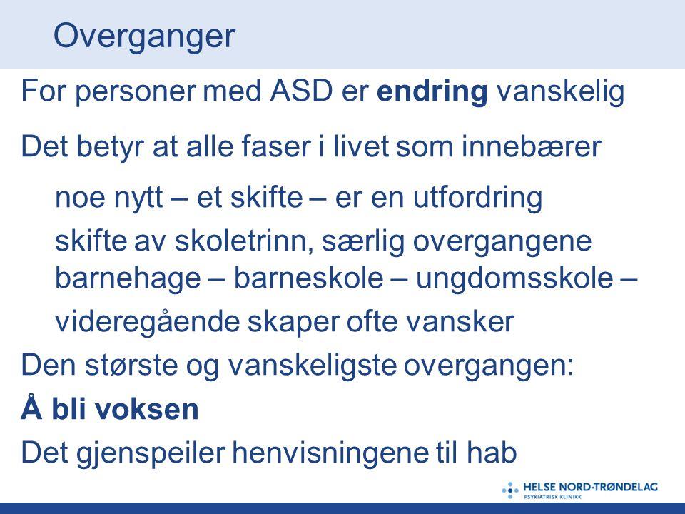 Overganger For personer med ASD er endring vanskelig