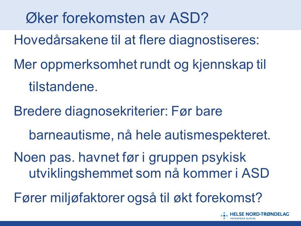 Øker forekomsten av ASD