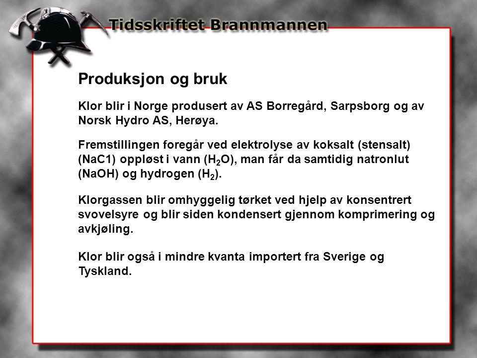 Produksjon og bruk Klor blir i Norge produsert av AS Borregård, Sarpsborg og av Norsk Hydro AS, Herøya.