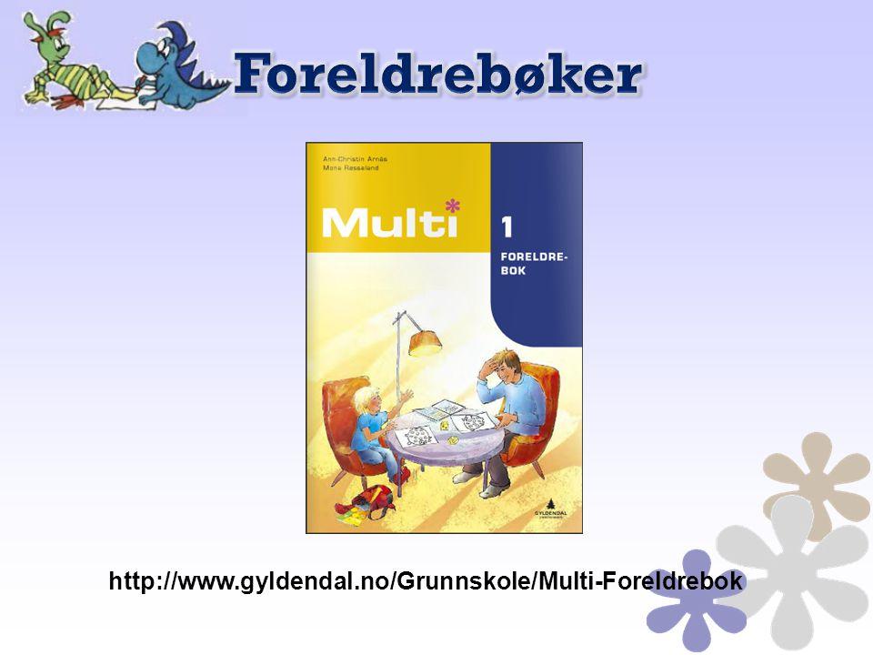 Foreldrebøker http://www.gyldendal.no/Grunnskole/Multi-Foreldrebok