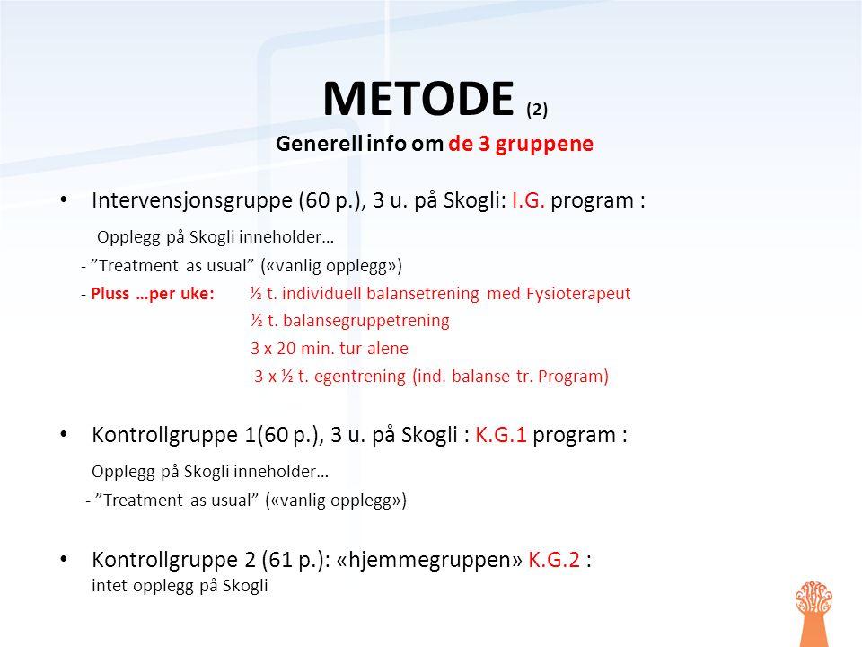 METODE (2) Generell info om de 3 gruppene