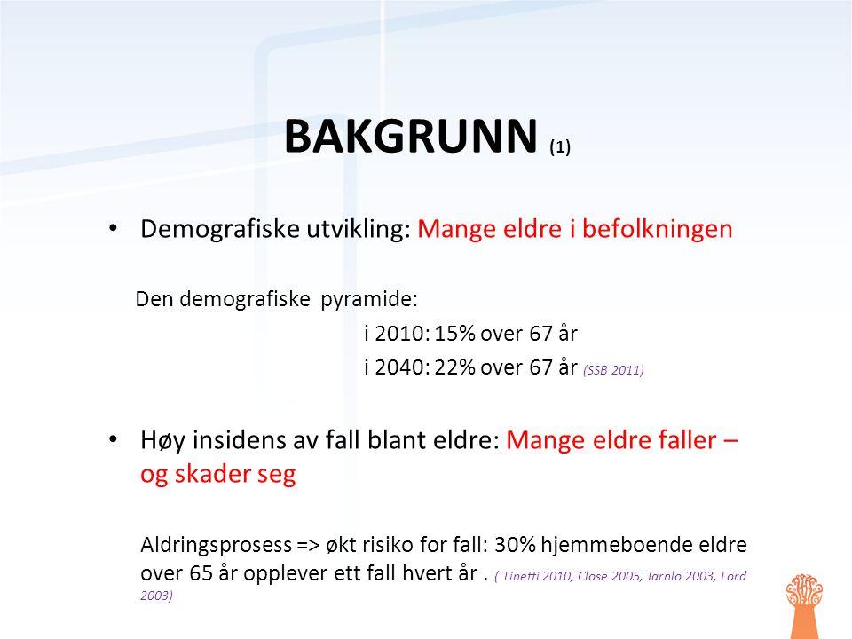 BAKGRUNN (1) Demografiske utvikling: Mange eldre i befolkningen