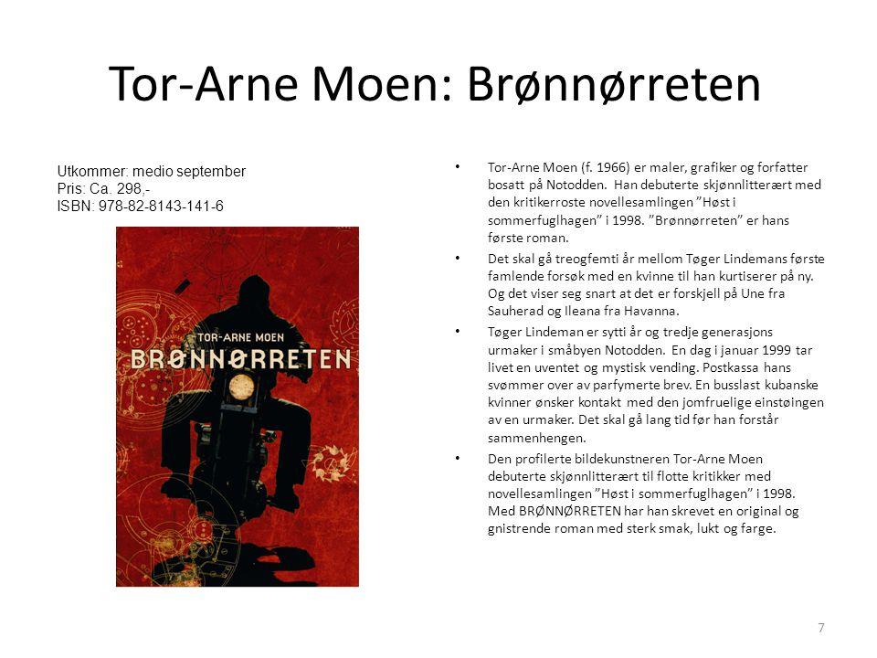 Tor-Arne Moen: Brønnørreten