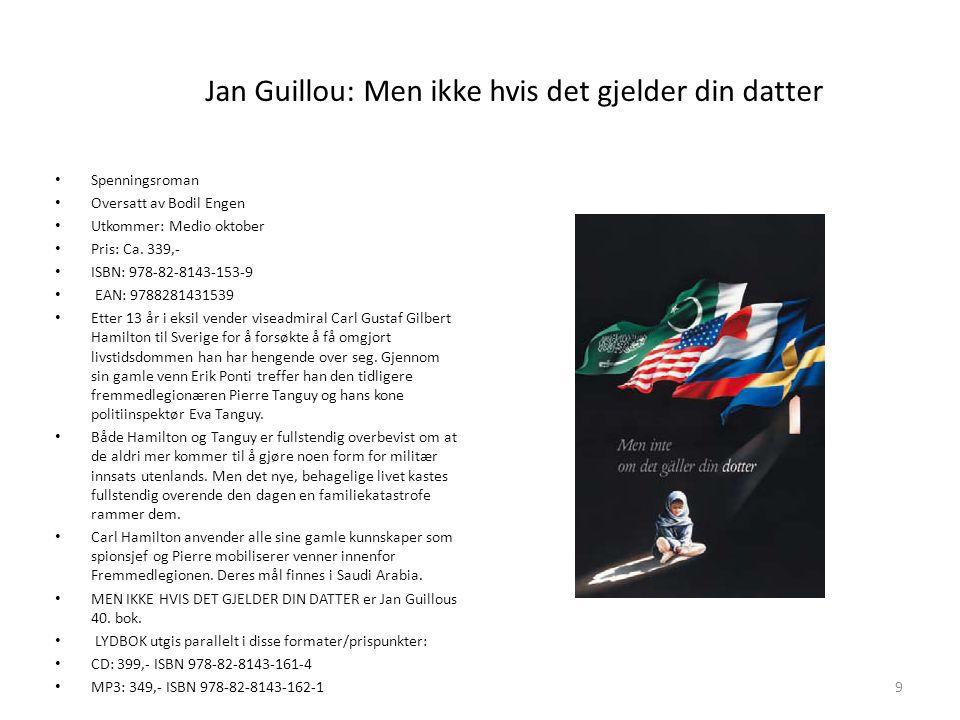 Jan Guillou: Men ikke hvis det gjelder din datter