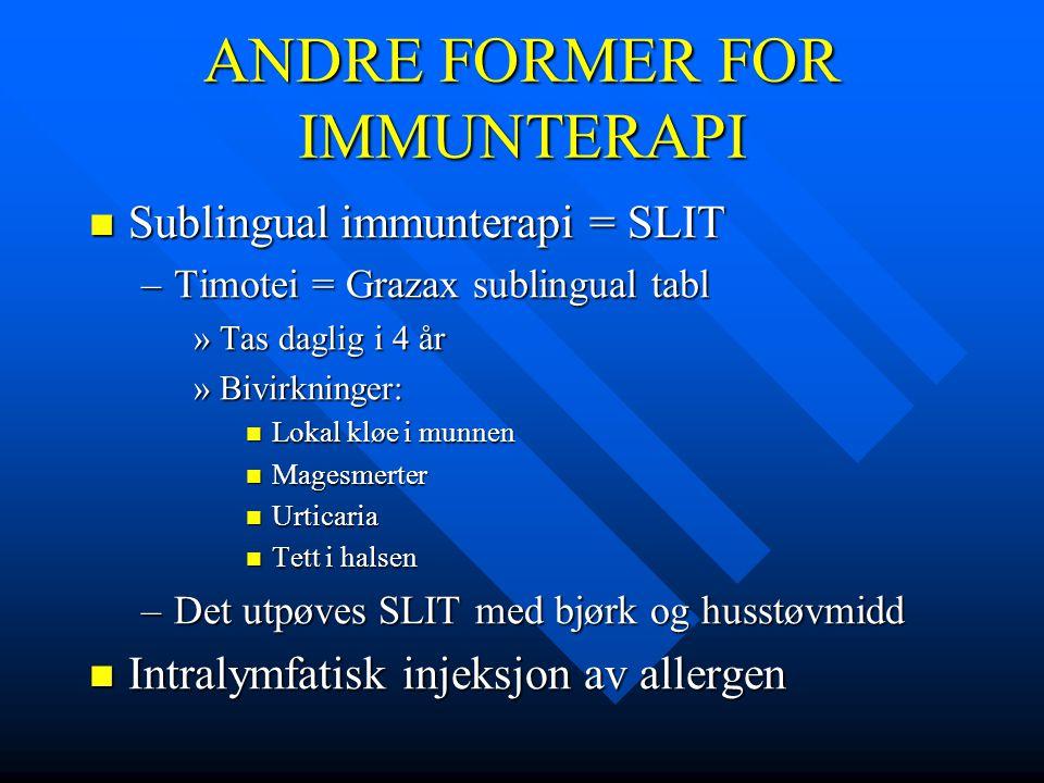 ANDRE FORMER FOR IMMUNTERAPI