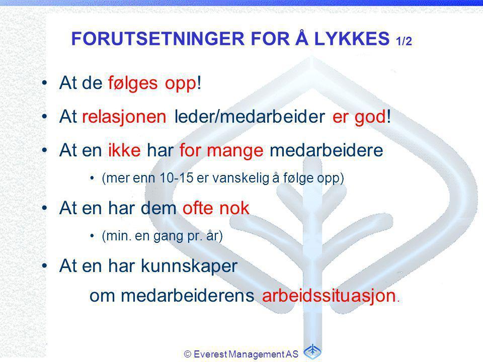 FORUTSETNINGER FOR Å LYKKES 1/2