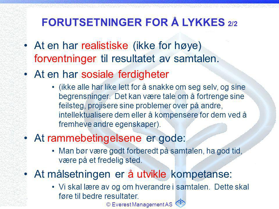 FORUTSETNINGER FOR Å LYKKES 2/2
