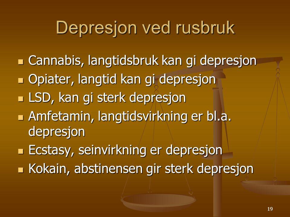 Depresjon ved rusbruk Cannabis, langtidsbruk kan gi depresjon