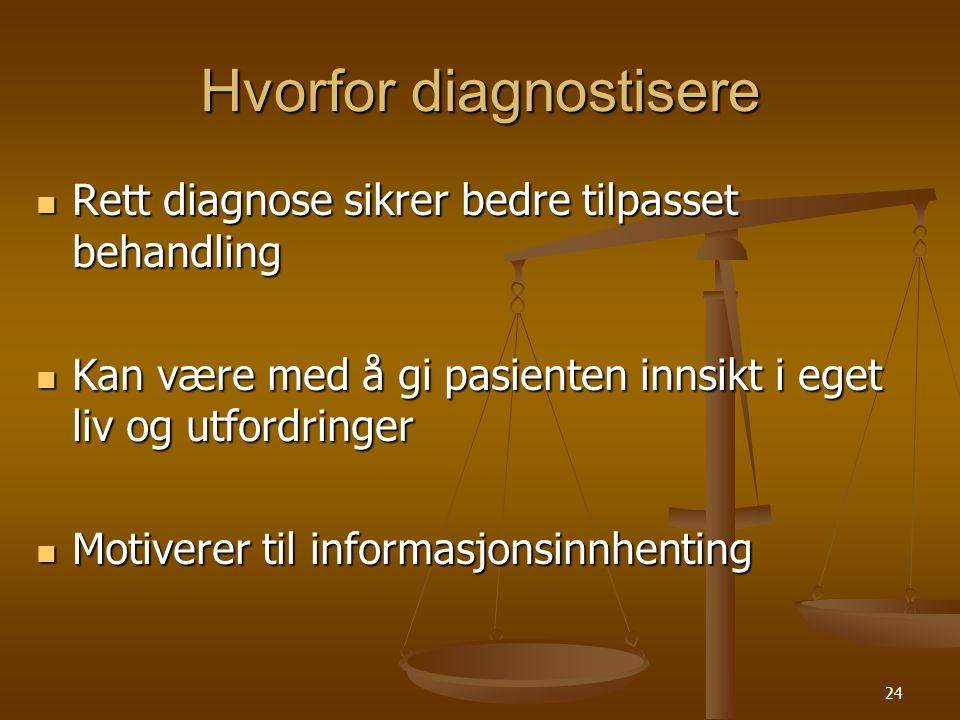 Hvorfor diagnostisere