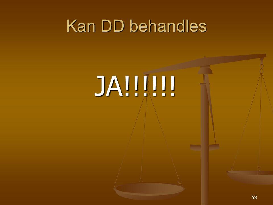 Kan DD behandles JA!!!!!!