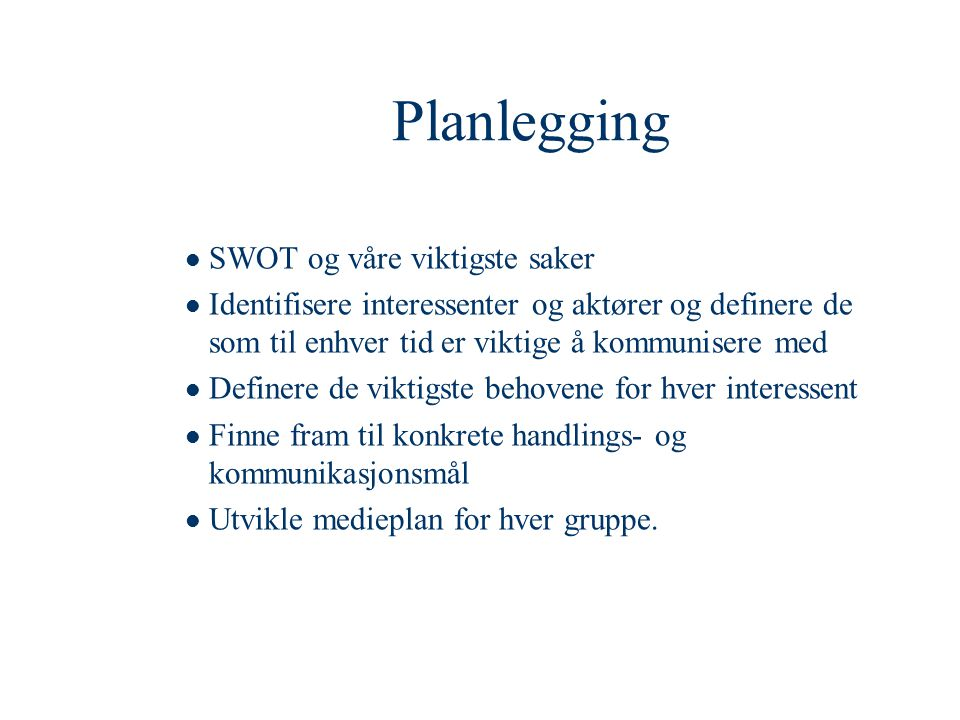 Planlegging SWOT og våre viktigste saker