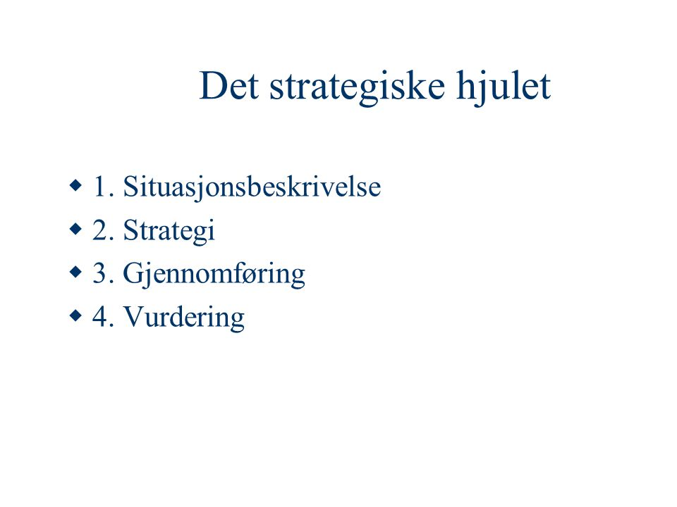 Det strategiske hjulet