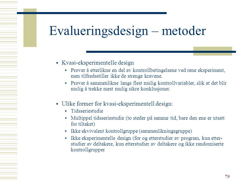 Evalueringsdesign – metoder