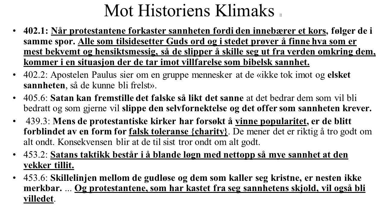 Mot Historiens Klimaks II