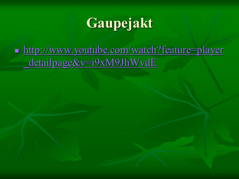 Gaupejakt http://www.youtube.com/watch feature=player_detailpage&v=i9xM9JhWvdE